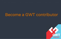 Become a GWT contributor